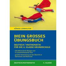 Mein großes Übungsbuch: Deutsch & Mathematik für die 4. Klasse Grundschule.