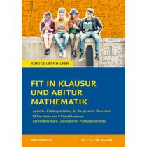 Fit in Klausur und Abitur – Mathematik 11.-12./13. Klasse