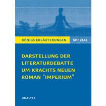 """Darstellung der Literaturdebatte um Krachts neuen Roman """"Imperium"""""""