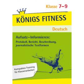 Aufsatz - Informieren. Deutsch Klasse 7-9