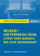 Titelcover Reisen – unterwegs sein. Bernhardt. Königs Erläuterungen