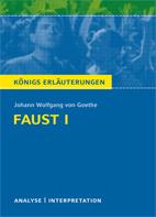 Königs Erläuterungen: Faust I