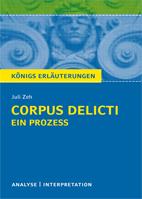 Zeh, Corpus Delicti