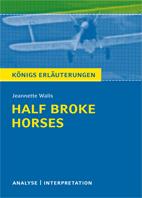Königserläuterung: Half broke horses